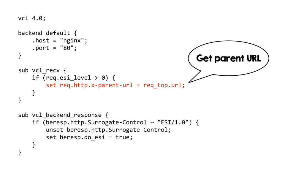 "vcl 4.0; backend default { .host = ""nginx""; .po..."