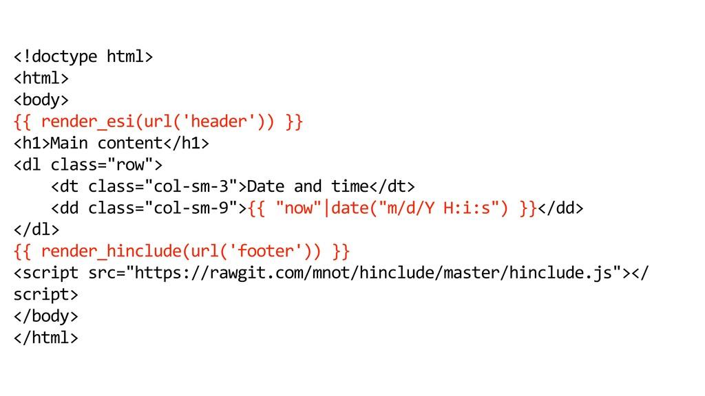 <!doctype html> <html> <body> {{ render_esi(url...
