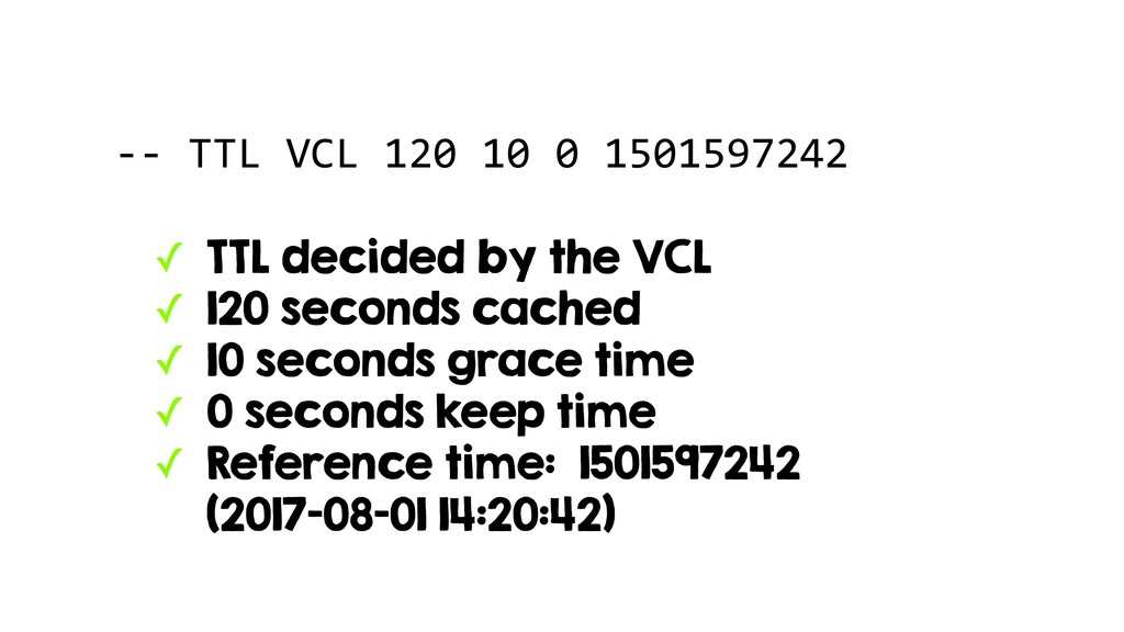 -- TTL VCL 120 10 0 1501597242 ✓ TTL decided by...
