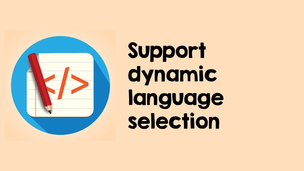Support dynamic language selection