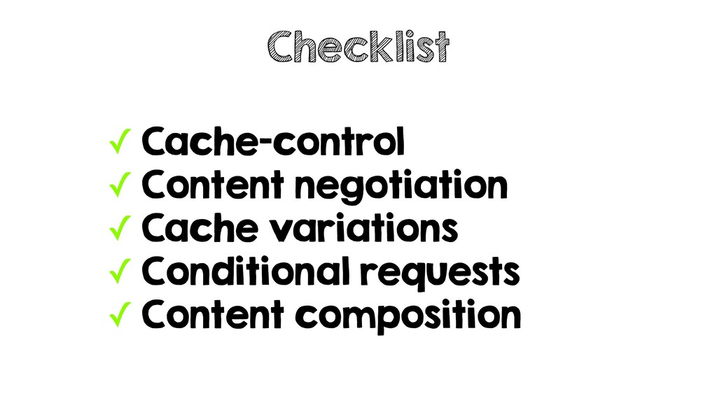 ✓ Cache-control ✓ Content negotiation ✓ Cache v...