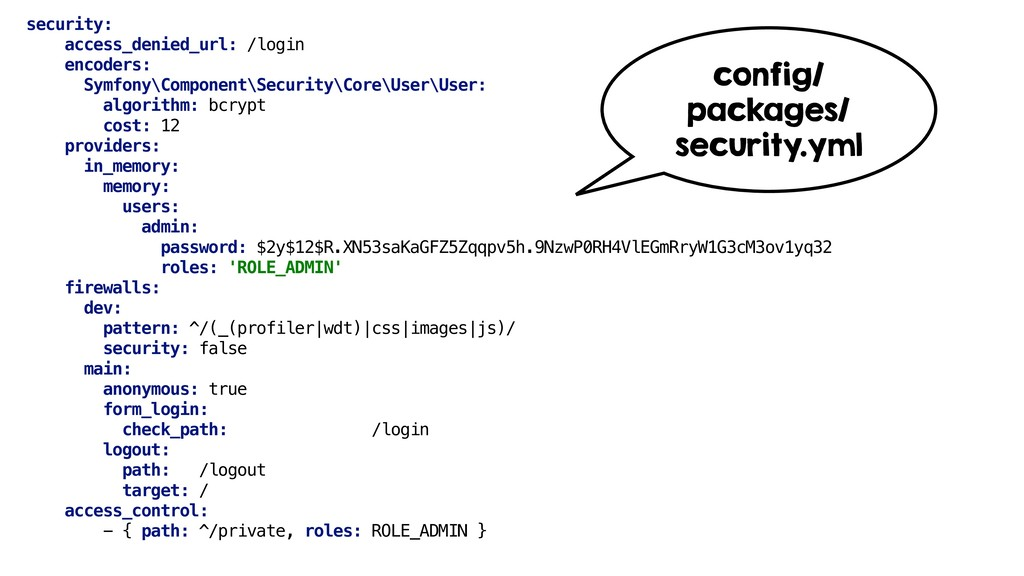 security: access_denied_url: /login encoders: S...