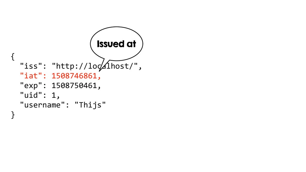 "{ ""iss"": ""http://localhost/"", ""iat"": 1508746861..."