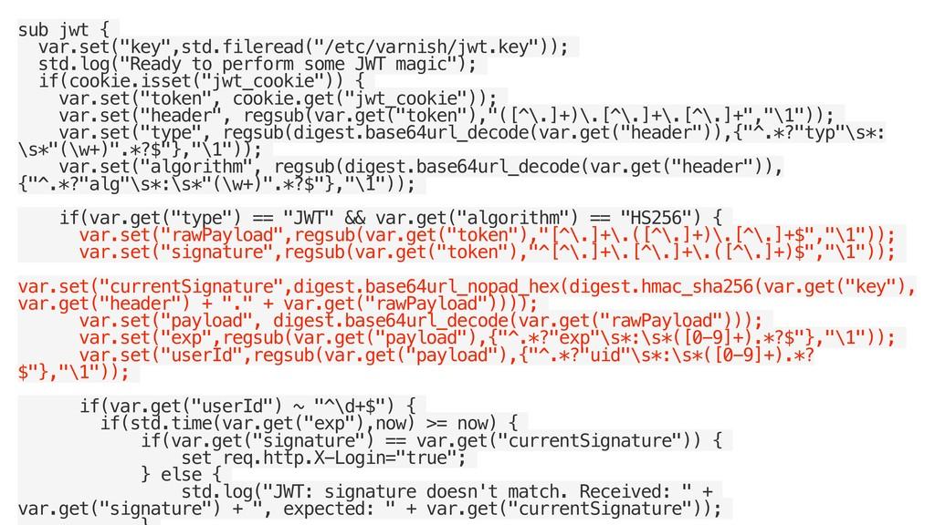 """sub jwt { var.set(""""key"""",std.fileread(""""/etc/varn..."""
