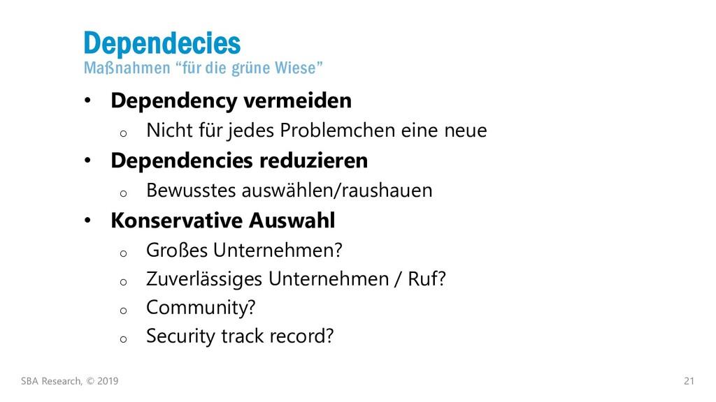 """21 Dependecies Maßnahmen """"für die grüne Wiese"""" ..."""
