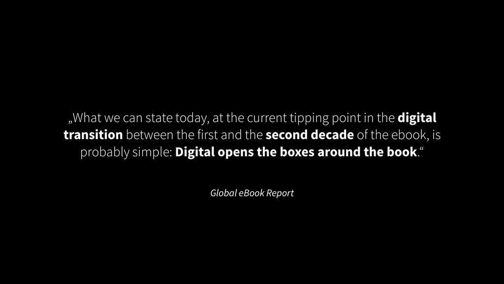 """Global eBook Report """"What we can state today, a..."""