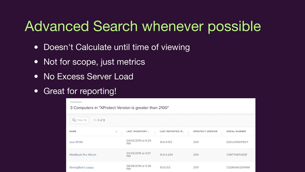 Advanced Search whenever possible • Doesn't Cal...