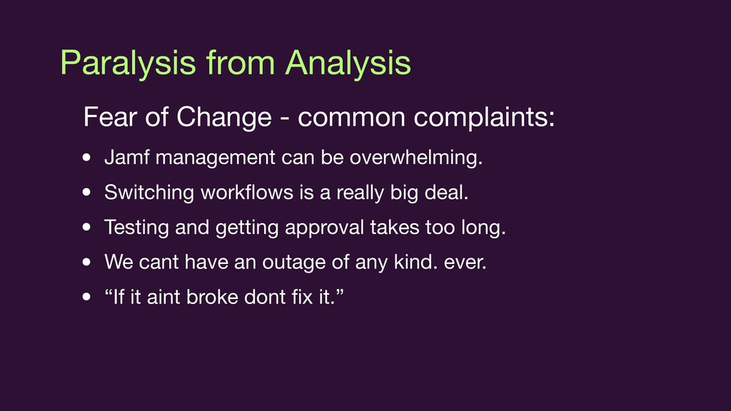 Paralysis from Analysis Fear of Change - common...