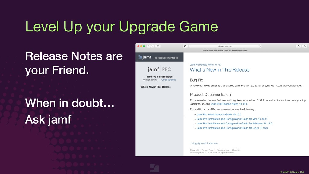 © JAMF Software, LLC Level Up your Upgrade Game...