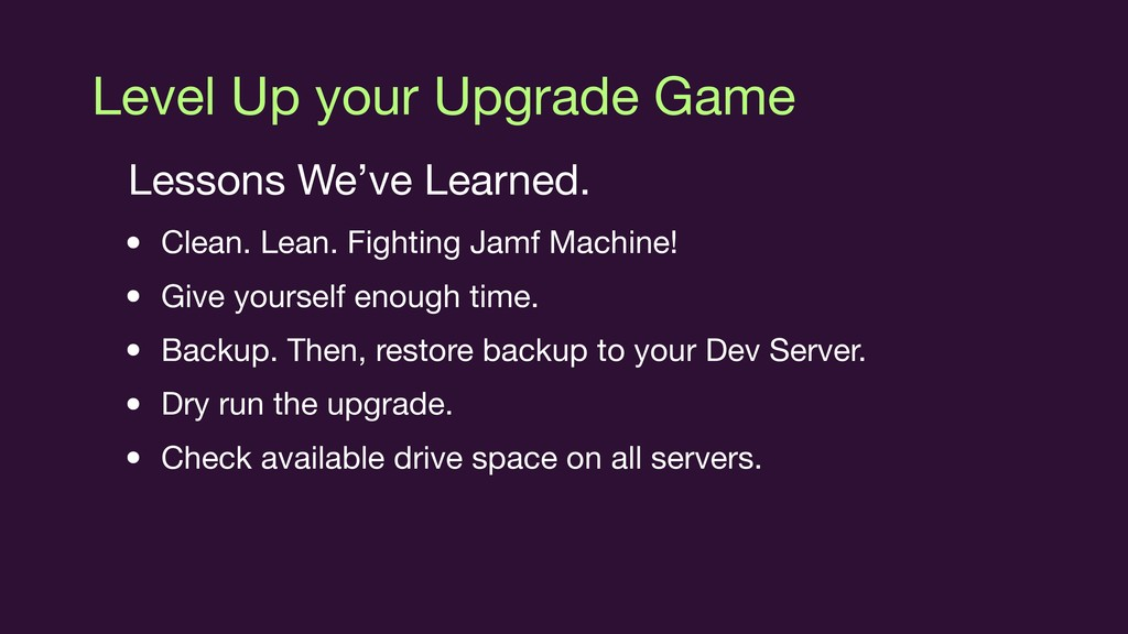 Level Up your Upgrade Game Lessons We've Learne...