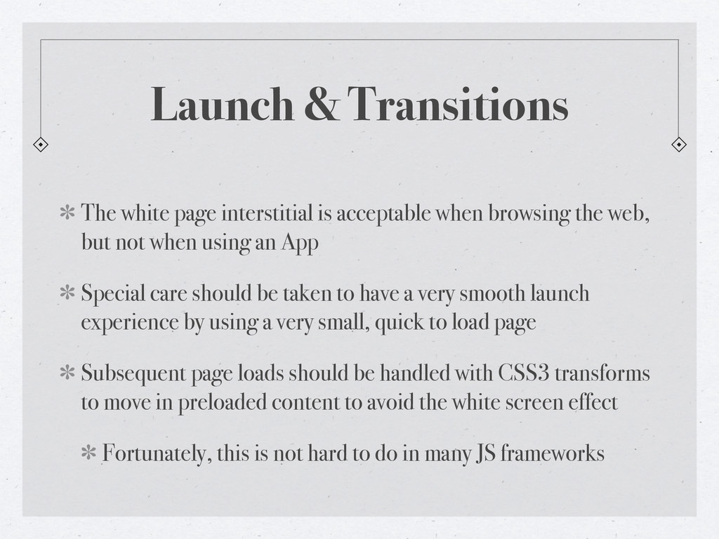 Launch & Transitions The white page interstitia...