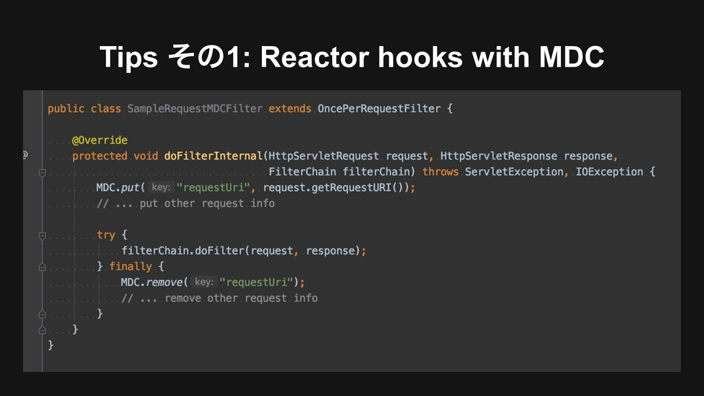 Tips ͦͷ1: Reactor hooks with MDC