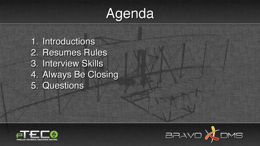 BRAVO DMS BRAVO DMS Agenda 1. Introductions 2. ...