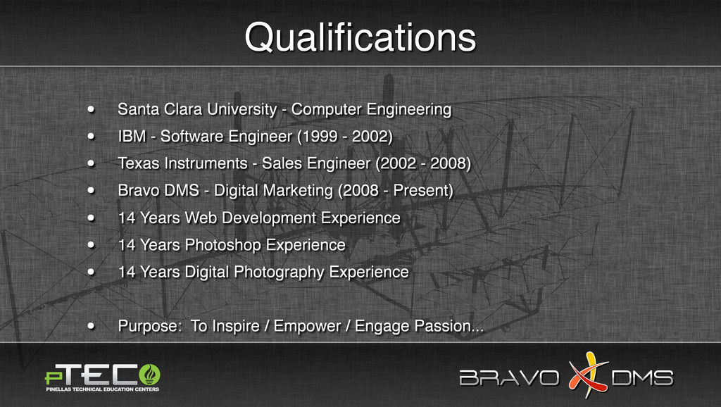 BRAVO DMS BRAVO DMS Qualifications • Santa Clara...