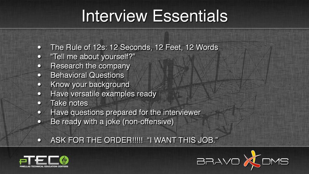 BRAVO DMS BRAVO DMS Interview Essentials • The ...