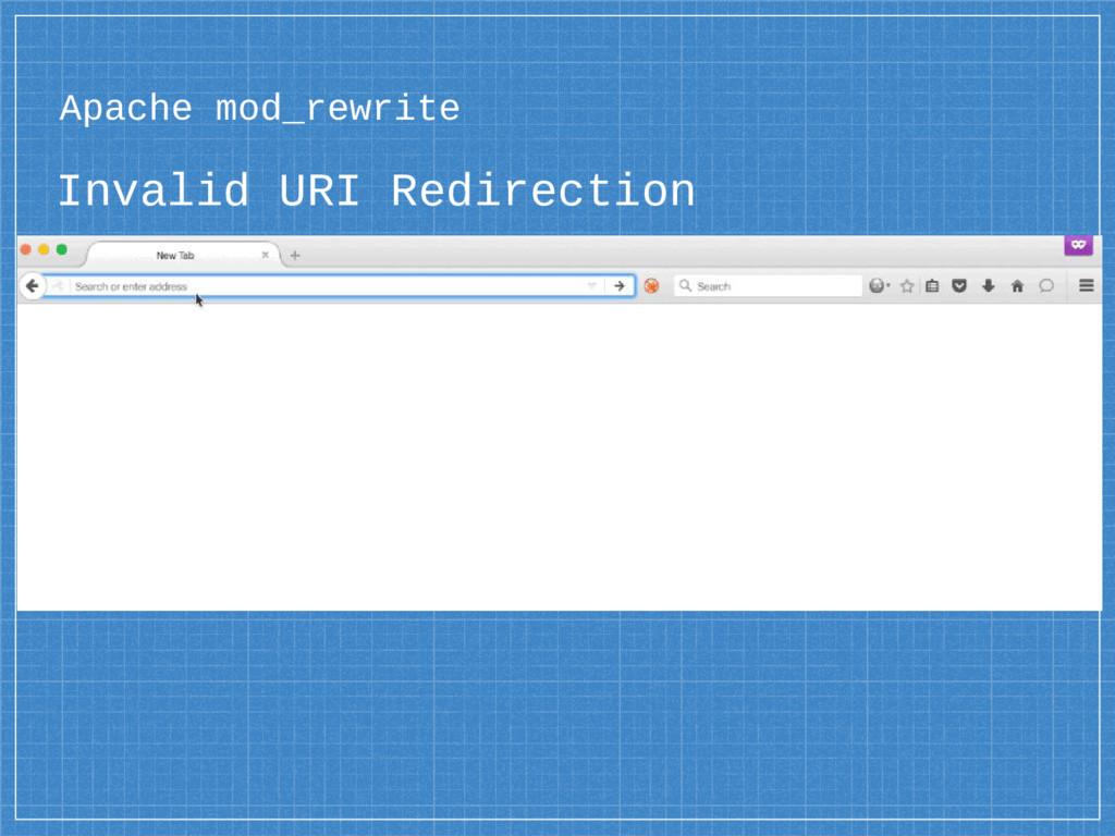 Invalid URI Redirection Apache mod_rewrite