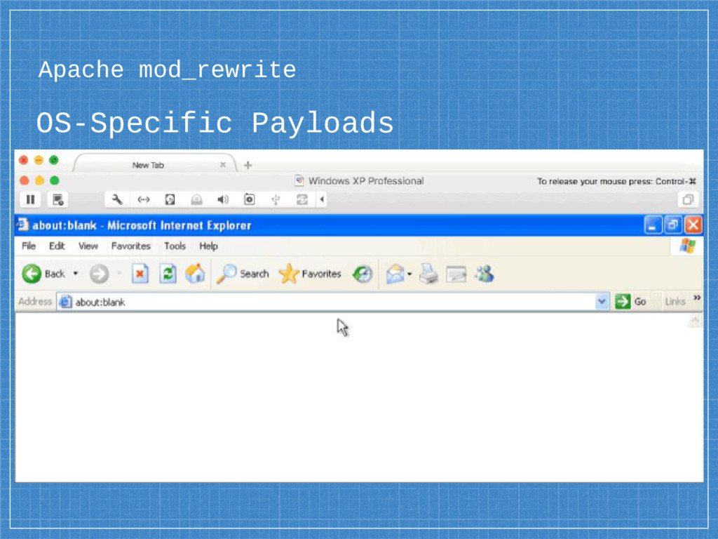 Apache mod_rewrite OS-Specific Payloads