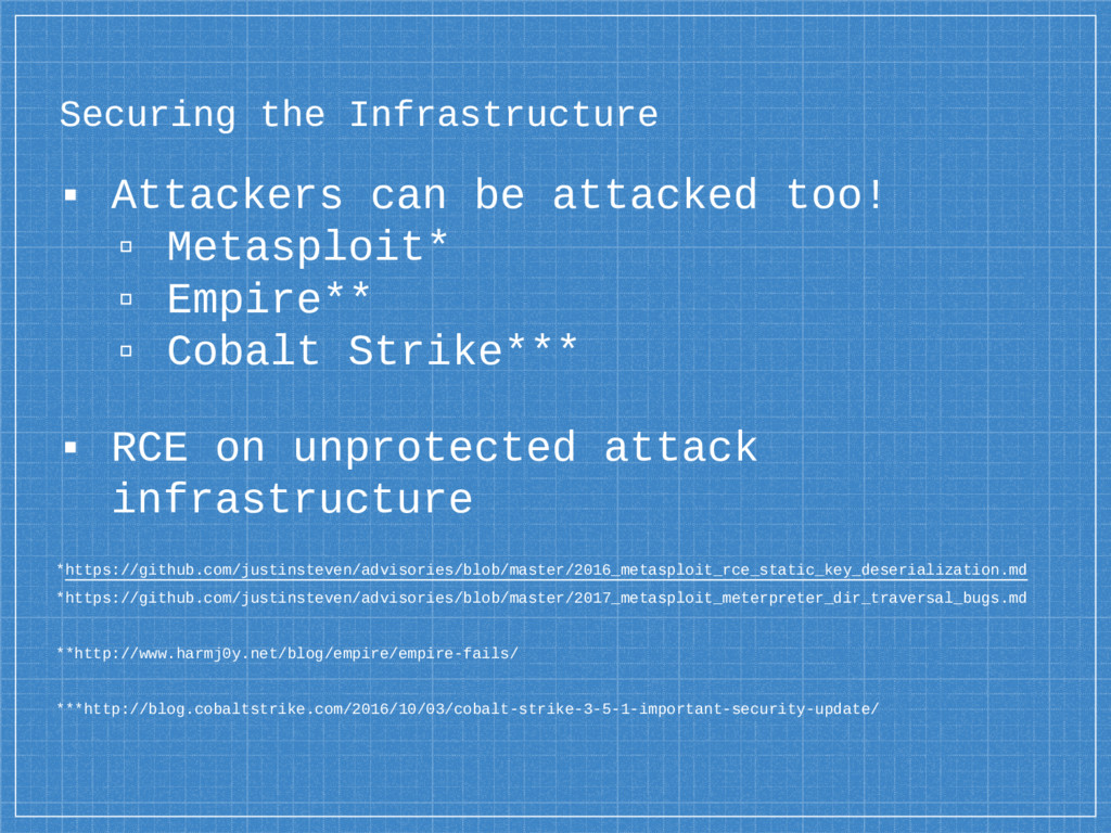 Securing the Infrastructure ▪ Attackers can be ...