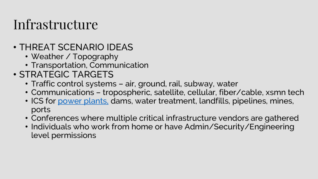 Infrastructure • THREAT SCENARIO IDEAS • Weathe...