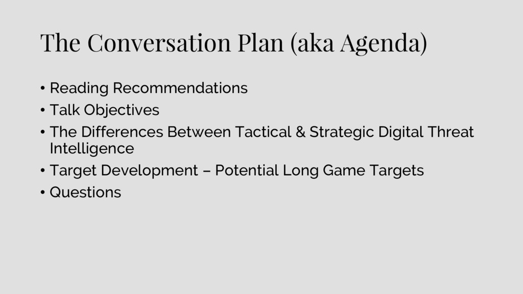 The Conversation Plan (aka Agenda) • Reading Re...