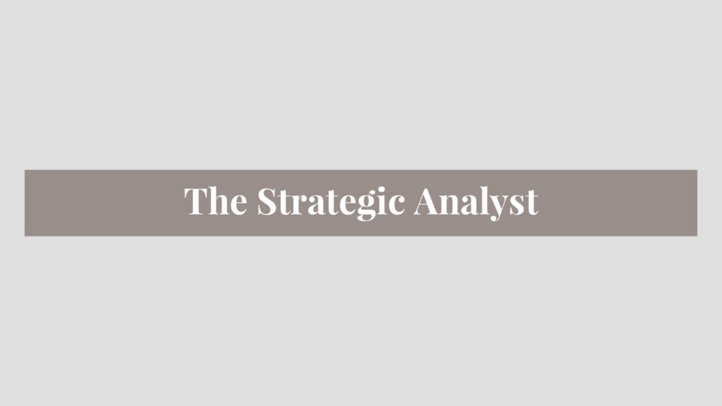 The Strategic Analyst
