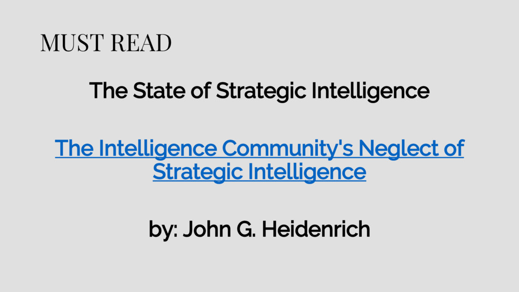 MUST READ The State of Strategic Intelligence T...