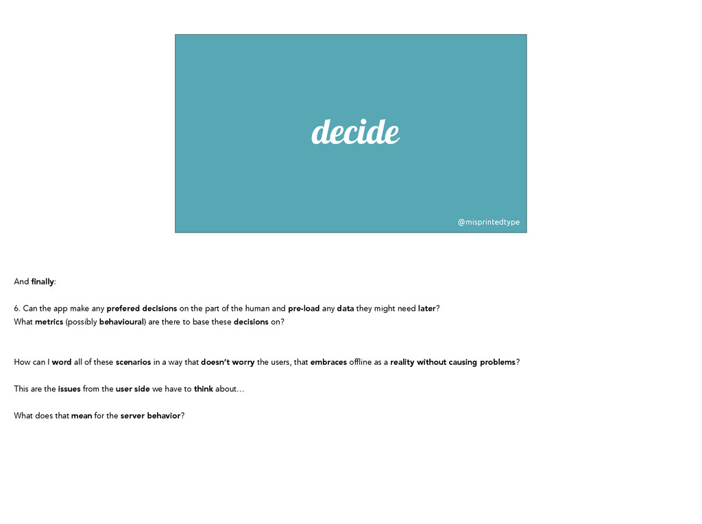 decide @misprintedtype And finally: ! 6. Can th...