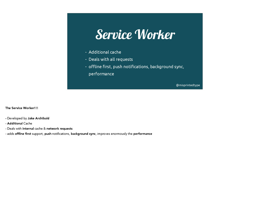 Service Worker ! - Additional cache - Deals wit...