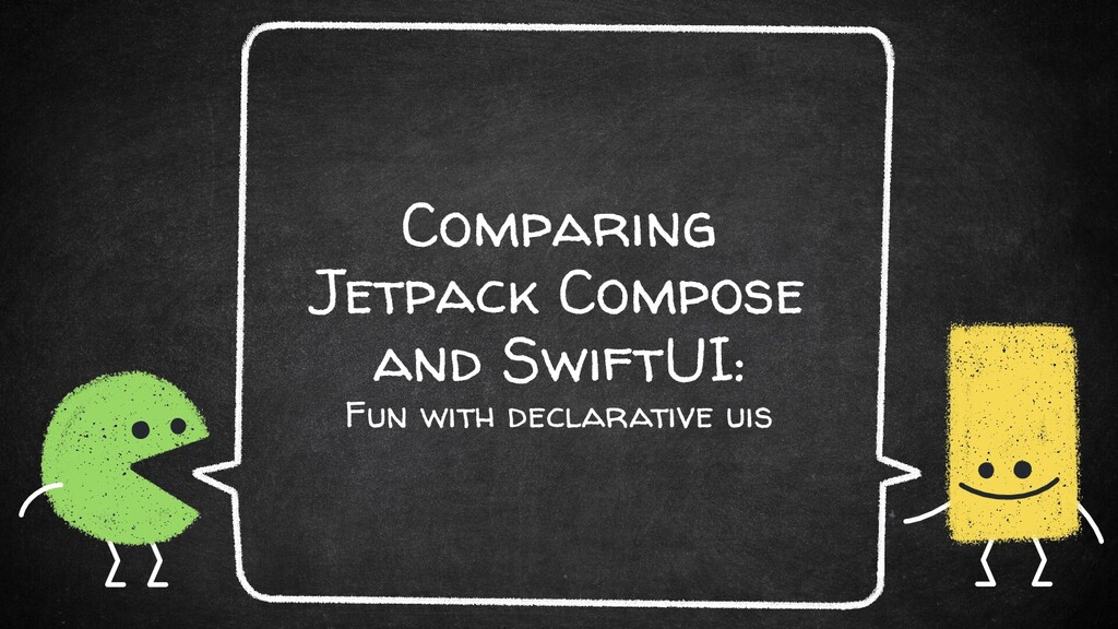 Comparing Jetpack Compose and SwiftUI: Fun with...