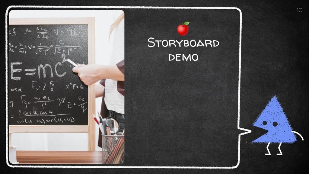 🍎 Storyboard demo 10
