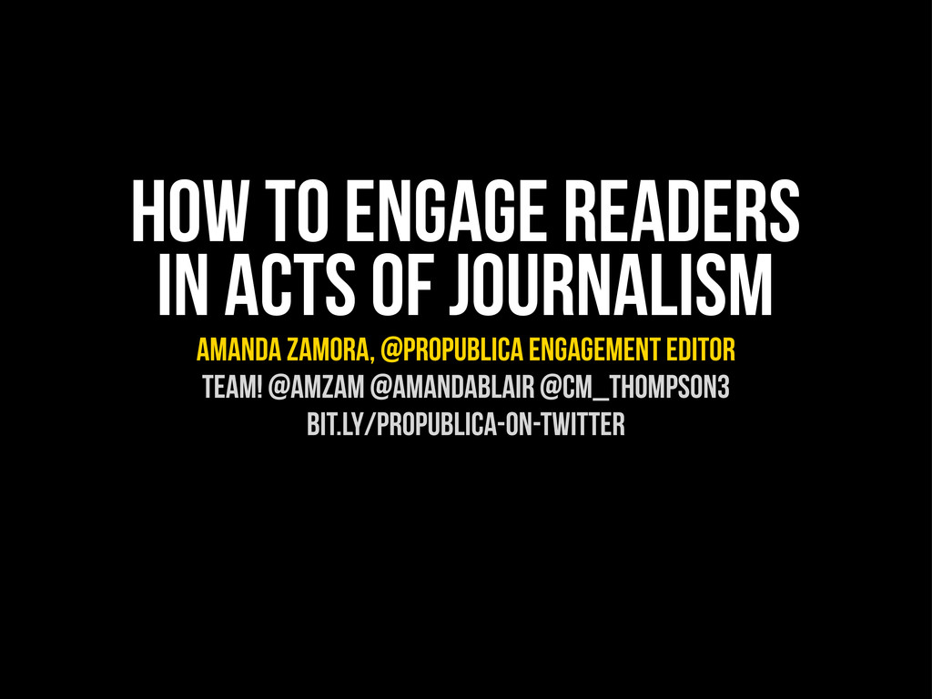 How to Engage Readers in Acts of Journalism ama...