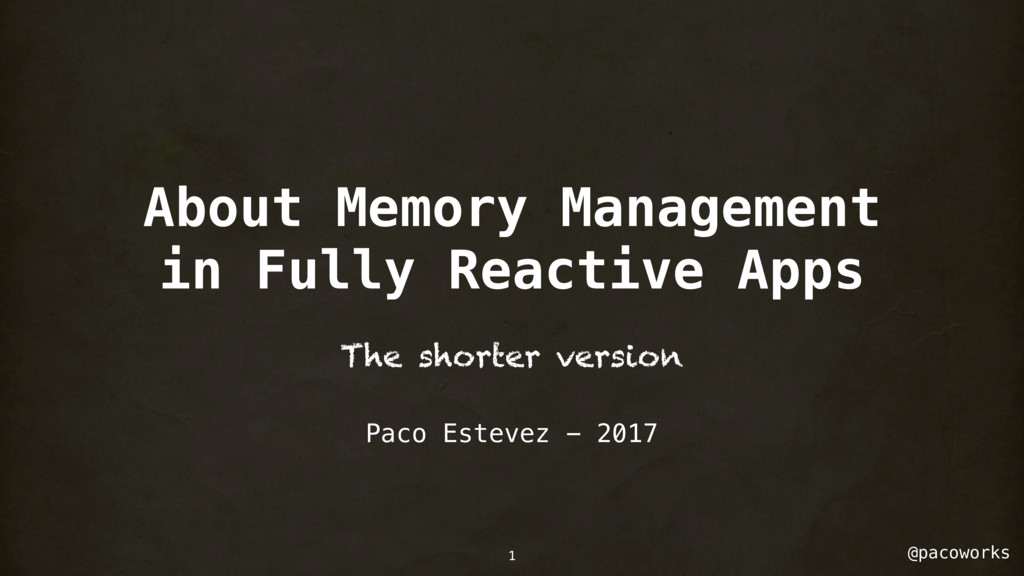 @pacoworks About Memory Management in Fully Rea...