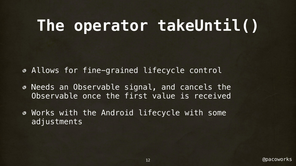 @pacoworks The operator takeUntil() Allows for ...