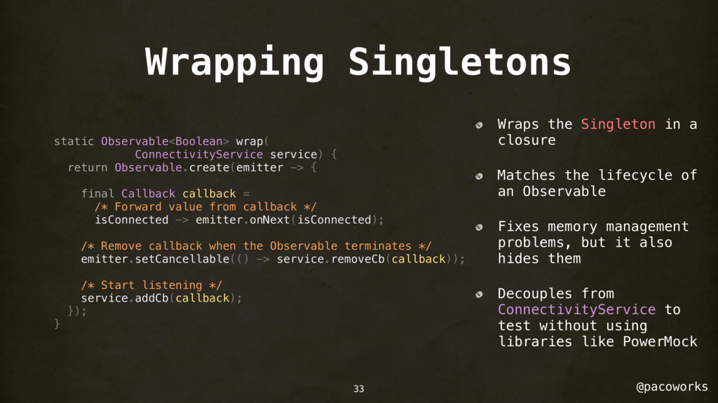 @pacoworks Wrapping Singletons static Observabl...