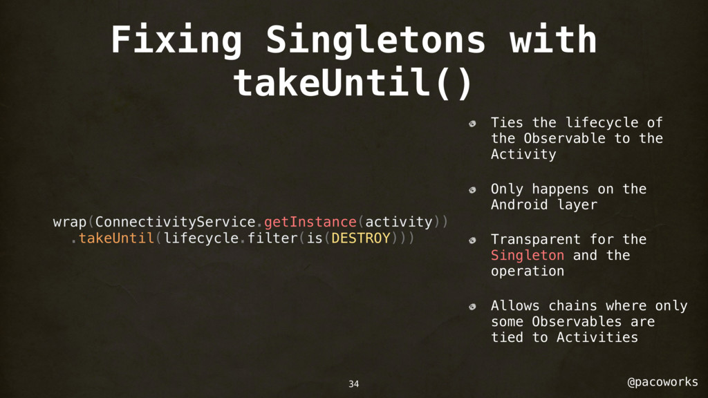 @pacoworks Fixing Singletons with takeUntil() w...
