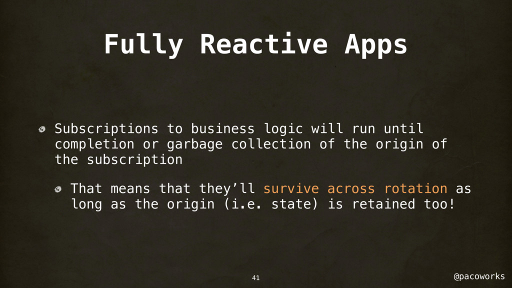 @pacoworks Fully Reactive Apps Subscriptions to...