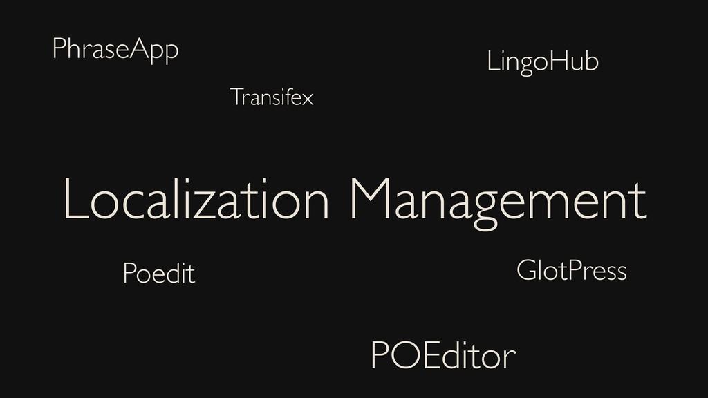 Localization Management POEditor LingoHub Poedi...