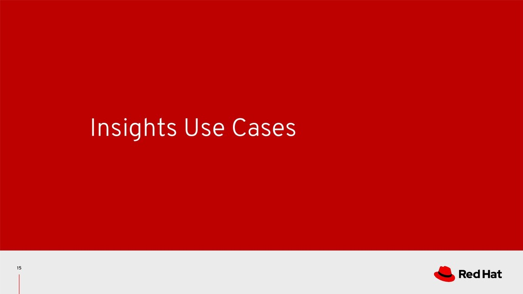 Insights Use Cases 15