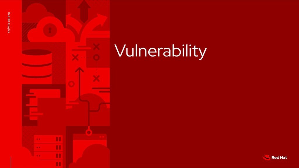 Red Hat Insights Vulnerability