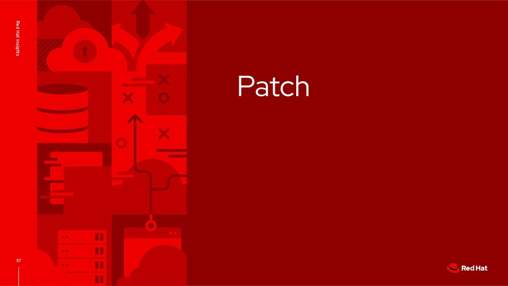 Patch 57 Red Hat Insights