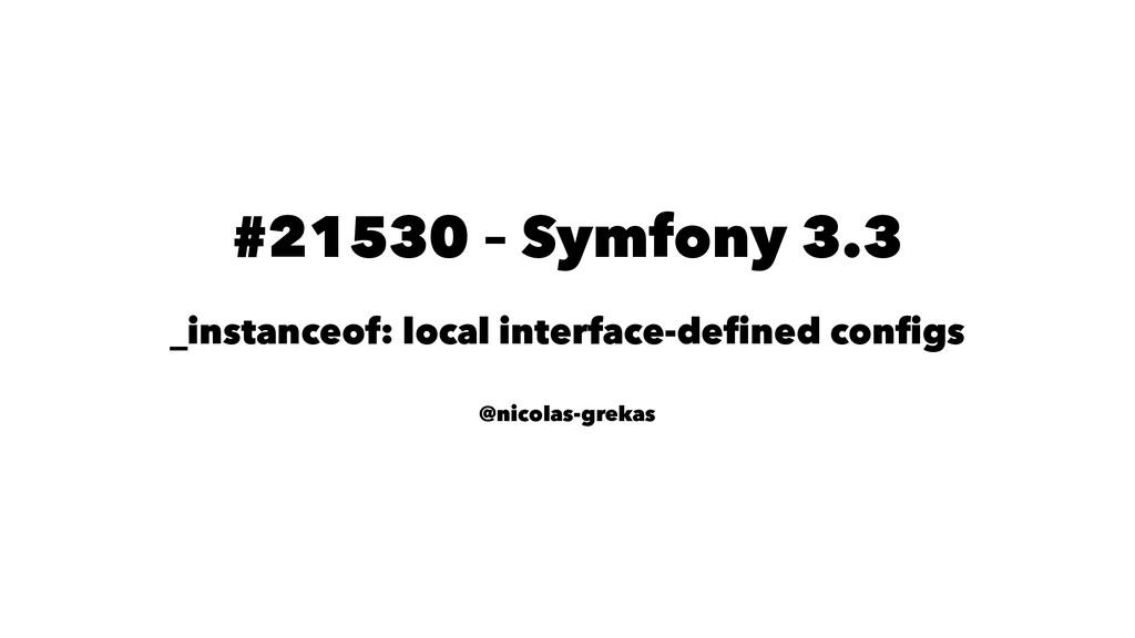 #21530 – Symfony 3.3 _instanceof: local interfa...