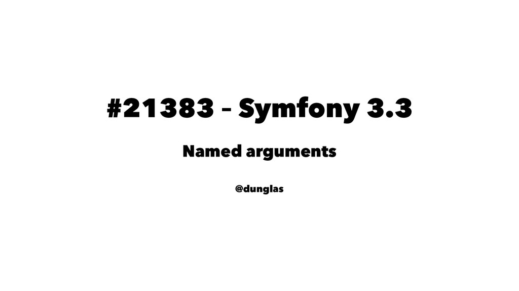 #21383 – Symfony 3.3 Named arguments @dunglas