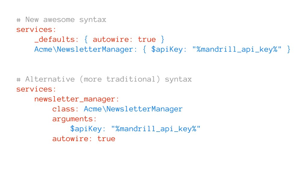 # New awesome syntax services: _defaults: { aut...
