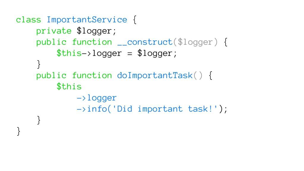 class ImportantService { private $logger; publi...
