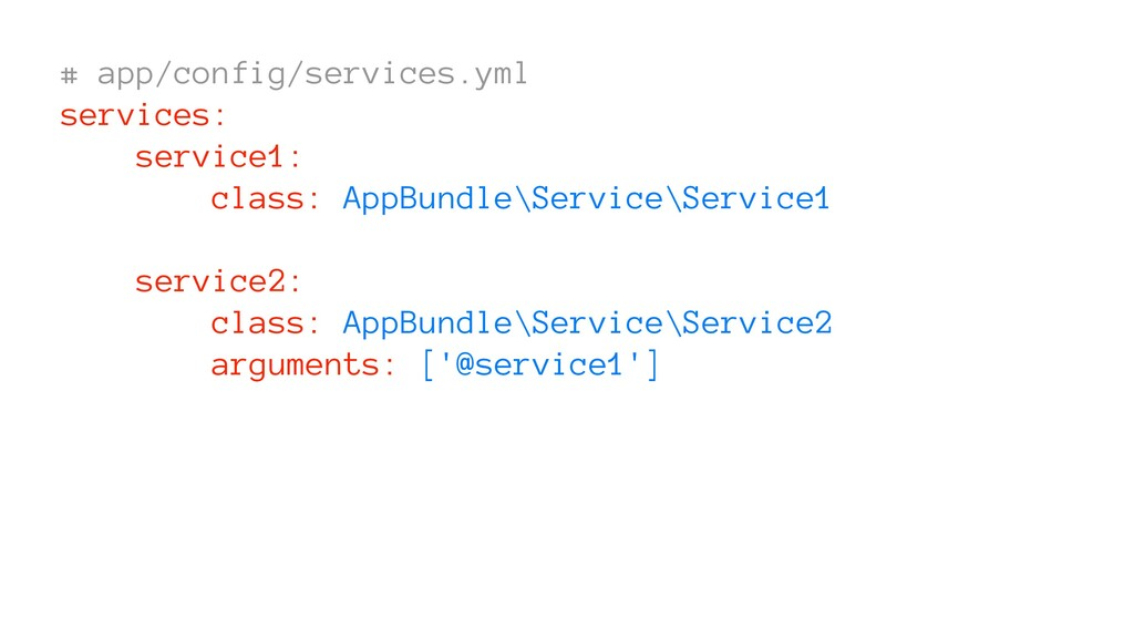 # app/config/services.yml services: service1: c...