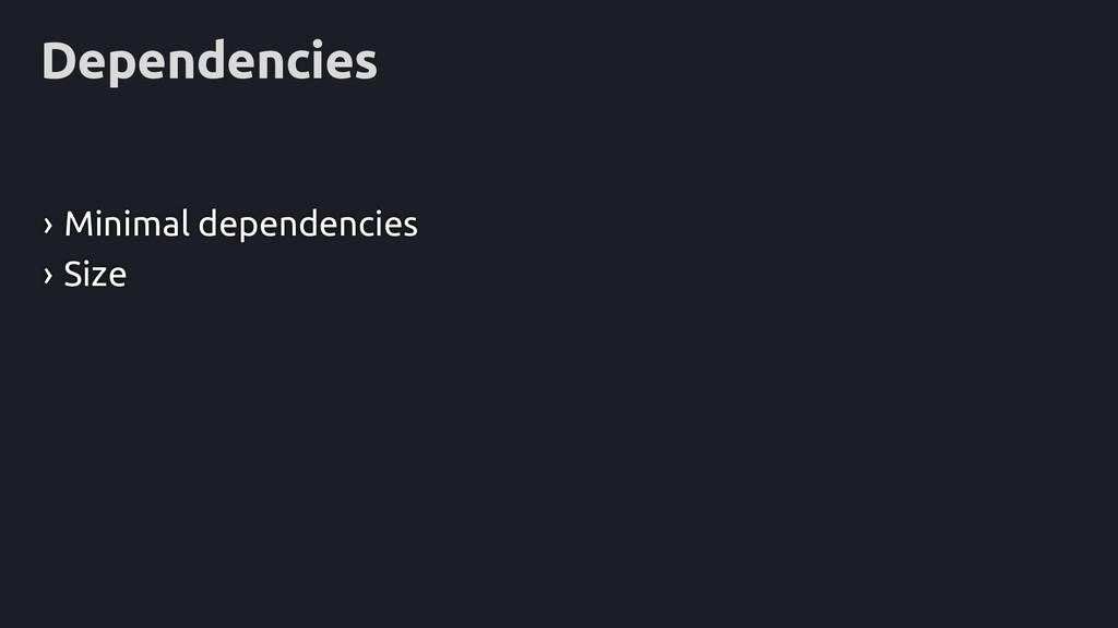 Dependencies › Minimal dependencies › Size