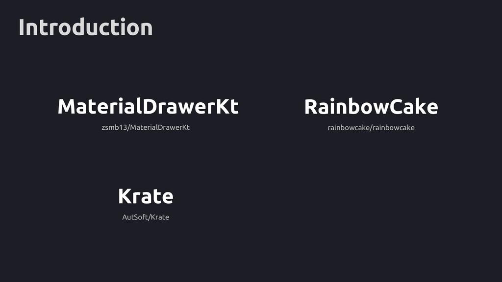 Introduction RainbowCake rainbowcake/rainbowcak...