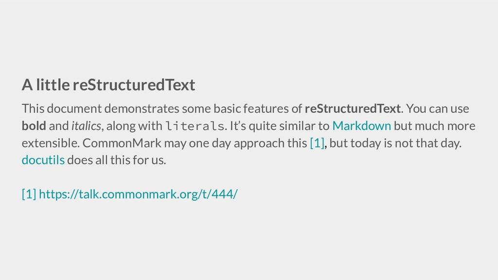 A little reStructuredText This document demonst...
