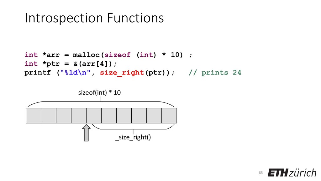 Introspection Functions 85 int *arr = malloc(si...