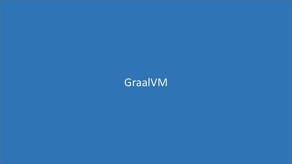 95 GraalVM